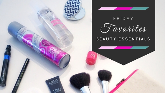 Friday Favorites_ Beauty Essentials